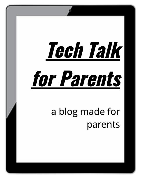 Tech Talk for Parents